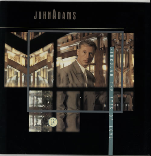 John Adams Through The Eyes Of Love 1985 UK 12\