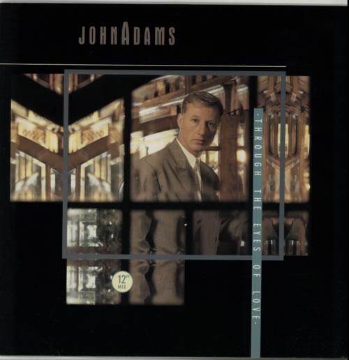 John Adams Through The Eyes Of Love 1985 UK 12\