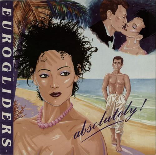 Eurogliders Absolutely! 1985 UK vinyl LP 26784