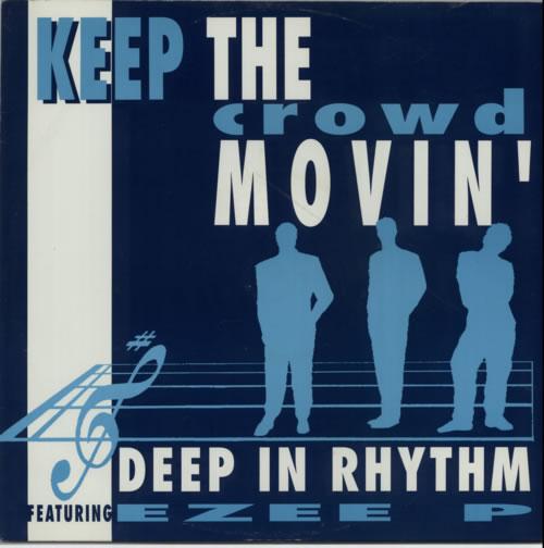 Deep In Rhythm Keep The Crowd Movin 1990 UK 12 vinyl DEBTX3098