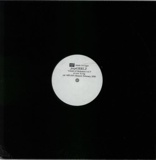 Jeep Grrlz Sounds Of Blokeness Vol 3 2000 UK 12 vinyl MFL003
