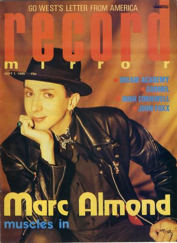 Marc Almond Record Mirror 1985 UK magazine 7 SEPTEMBER 1985