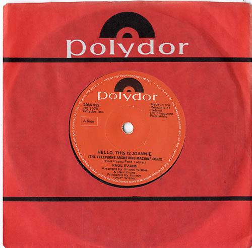 Paul Evans Hello This Is Joannie (The Telephone Answering Machine Song) 1978 Irish 7 vinyl 2066932