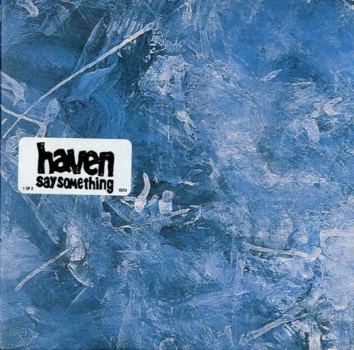 Image of Haven Say Something - CD1 2002 UK CD single RDT4