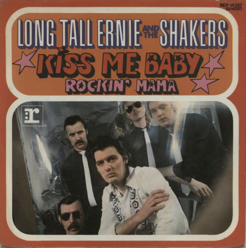 Long Tall Ernie And The Shakers Kiss Me Baby 1973 German 7\