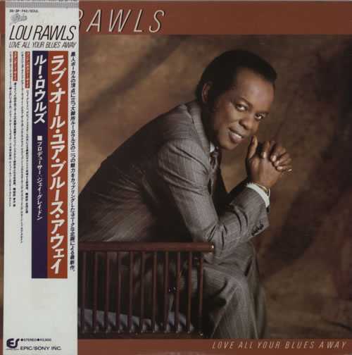Rawls, Lou - Love All Your Blues Away LP