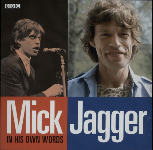 Jagger, Mick - In His Own Words
