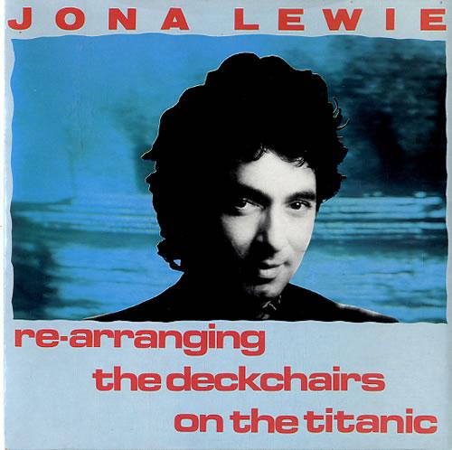 Jona Lewie ReArranging The Deck Chairs On The Titanic 1981 UK 7 vinyl BUYDJ131