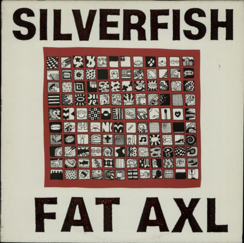 Silverfish Fat Axl 1990 French vinyl LP 185021