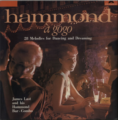 James Last Hammond A Gogo (28 Melodies For Dancing And Dreaming) 1966 UK vinyl LP 237470
