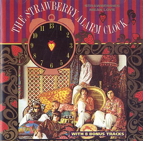 Strawberry Alarm Clock - Strawberries Mean Love