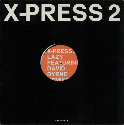 X-Press 2 Lazy - Remixes 2002 UK 12\