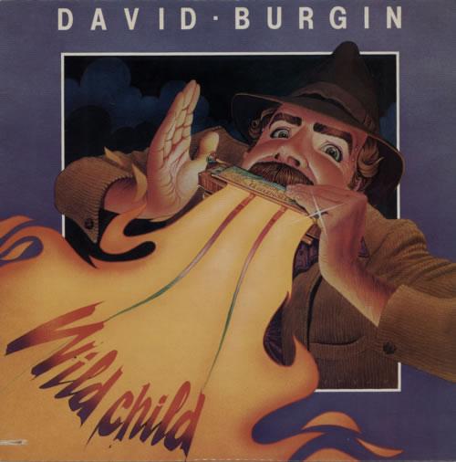 David Burgin Wild Child 1984 USA vinyl LP FF338