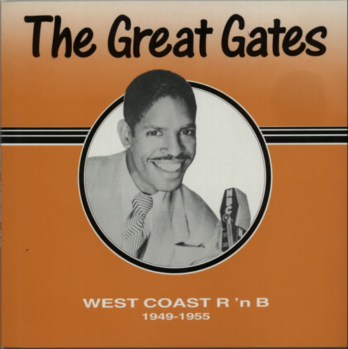 Edward Great Gates White The Great Gates  West Coast R N B 19491955 1986 UK vinyl LP KK7435