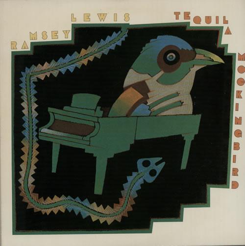 Ramsey Lewis Tequila Mockingbird 1977 UK vinyl LP JC35018