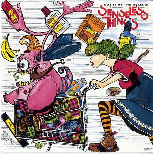 Senseless Things Got It At The Delmar 1991 UK 7 vinyl 6574497