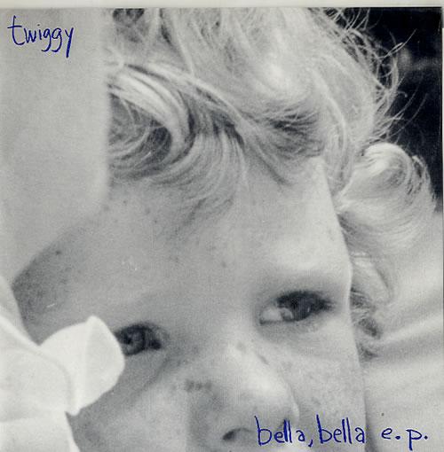 Twiggy (Indie) Bella Bella EP 1992 USA 7 vinyl PAR014