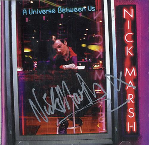 Nick Marsh A Universe Between Us  Autographed 2006 UK CD album NM001