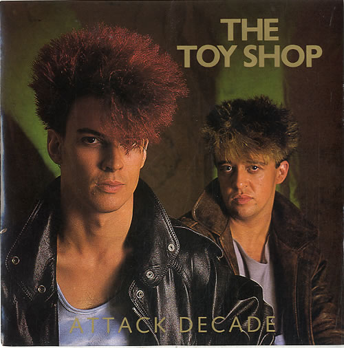The Toy Shop Attack Decade 1983 UK 7 vinyl TOW45