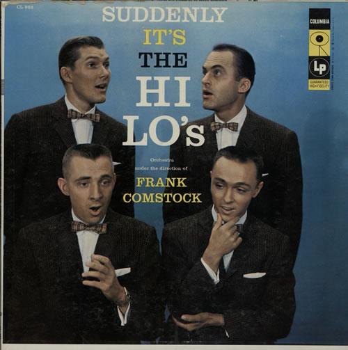 The HiLos Suddenly Its The HiLos 1957 USA vinyl LP CL952