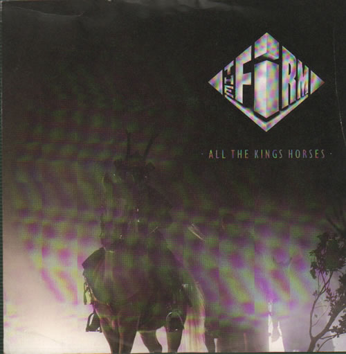 Firm, The (Rock) - All The Kings Horses Album