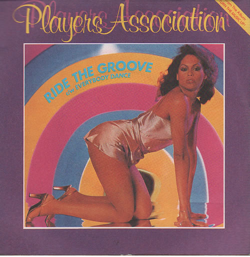 The Players Association Ride The Groove  A Label 1979 UK 7 vinyl VS5012