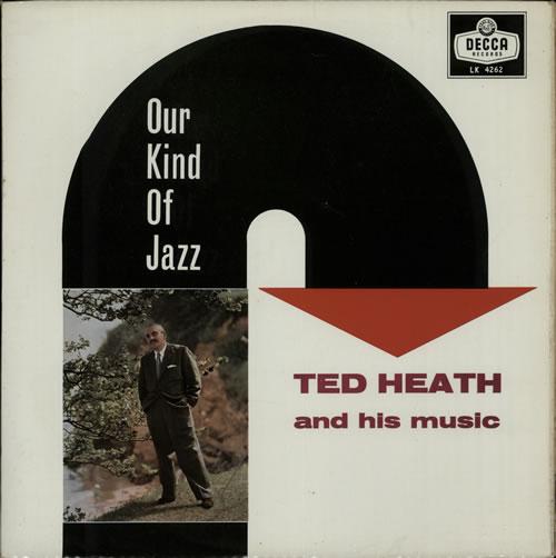 Ted Heath Our Kind Of Jazz 1959 UK vinyl LP LK4262