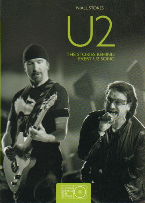 U2 The Stories Behind Every U2 Song 2009 UK book 9781847322876