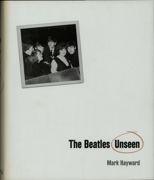The Beatles The Beatles Unseen 2005 UK book 0297844253
