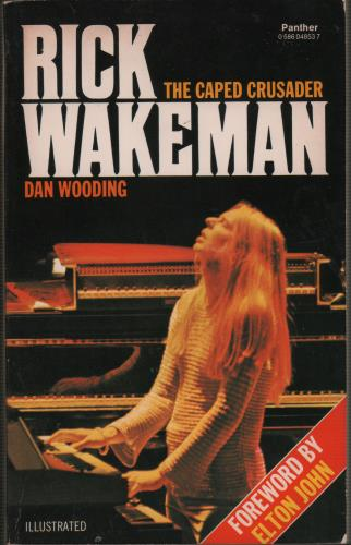 Rick Wakeman The Caped Crusader 1979 UK book 0586048537