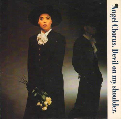 Angel Chorus Devil On My Shoulder 1985 UK 7 vinyl TEN90