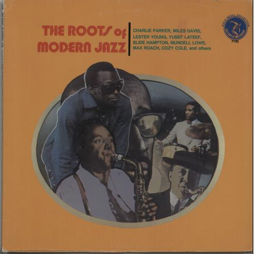 Various-Jazz The Roots Of Modern Jazz 1974 USA vinyl LP OL7135