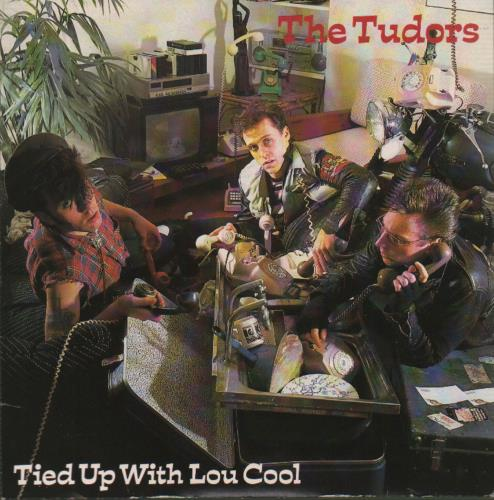 The Tudors Tied Up With Lou Cool 1983 UK 7 vinyl BUY172
