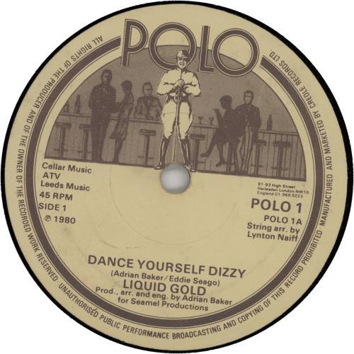 "Image of Liquid Gold Dance Yourself Dizzy 1980 UK 7"" vinyl POLO12-1"