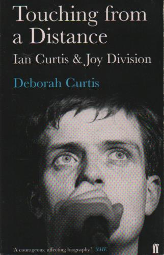 Joy Division Touching From A Distance  Ian Curtis & Joy Division 2005 UK book 0571224814