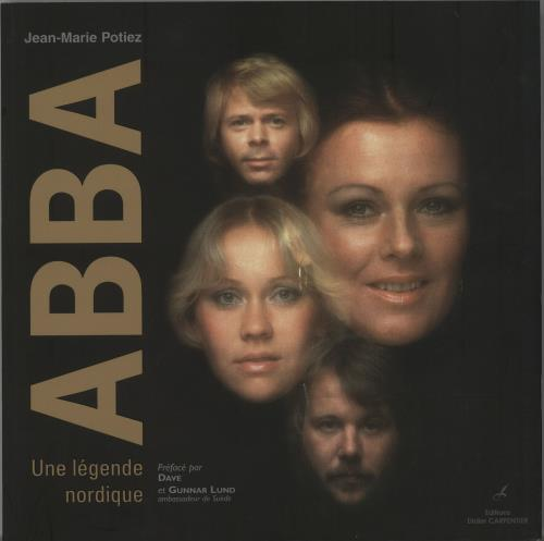 Abba ABBA Un Légende Nordique 2010 French book ISBN9782841676804