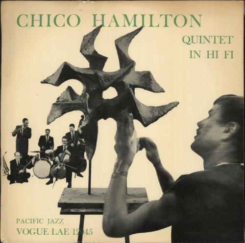 Chico Hamilton The Chico Hamilton Quintet In Hi Fi 1956 UK vinyl LP LAE12045