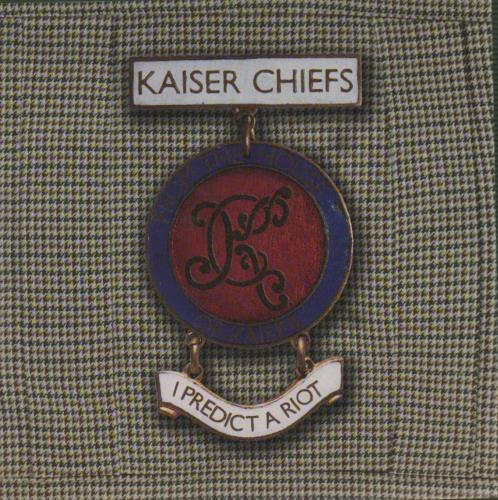 Kaiser Chiefs I Predict A Riot  2004 issue  White label 2004 UK 7 vinyl BUN0887