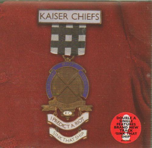 Kaiser Chiefs I Predict A Riot 2005 UK CD single BUN096CD