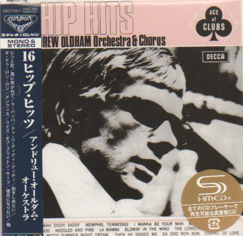 Andrew Loog Oldham 16 Hip Hits 2013 Japanese SHM CD UICY75672