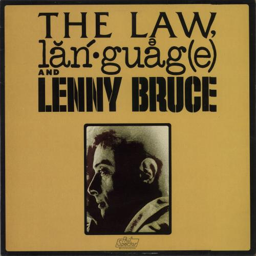 Bruce, Lenny - The Law, Language And Lenny Bruce Album