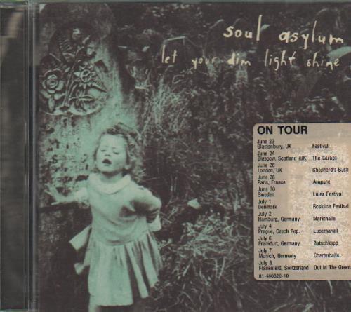 Soul Asylum - Let Your Dim Light Shine CD