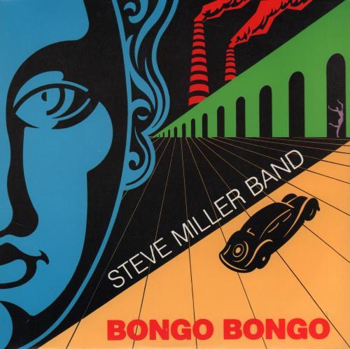 Steve Miller Band - Bongo Bongo Record