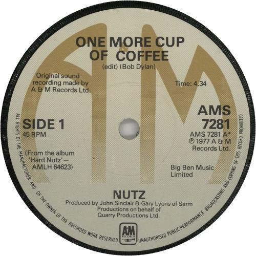 Nutz One More Cup Of Coffee 1977 UK 7 vinyl AMS7281