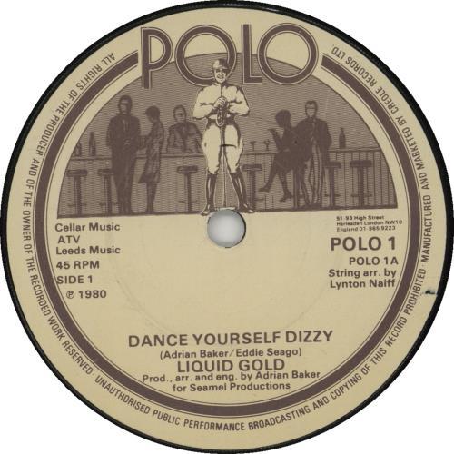 "Image of Liquid Gold Dance Youself Dizzy 1980 UK 7"" vinyl POLO1"