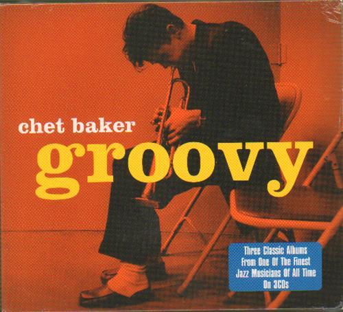 Chet Baker Groovy 2010 UK 3-CD set NOT3CD044