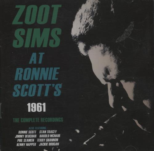 Sims, Zoot - Zoot Sims At Ronnie Scott's 1961: The Complete Recordings