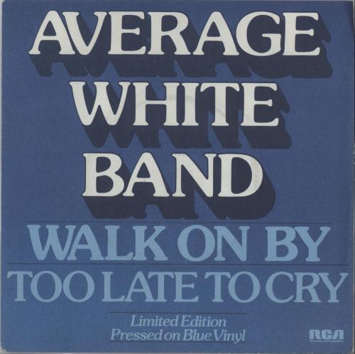 "Image of Average White Band Walk On By - Blue Vinyl 1979 UK 7"" vinyl XB1087"