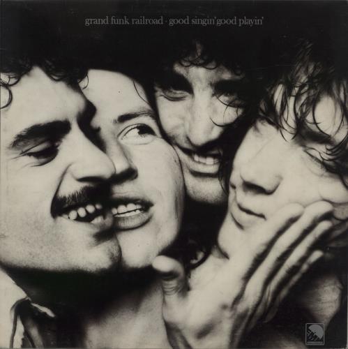 Grand Funk Railroad - Good Singin' Good Playin' - Factory Sample