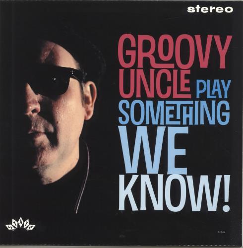 Groovy Uncle Play Something We Know! - 180gm 2011 UK vinyl LP THSLP-001